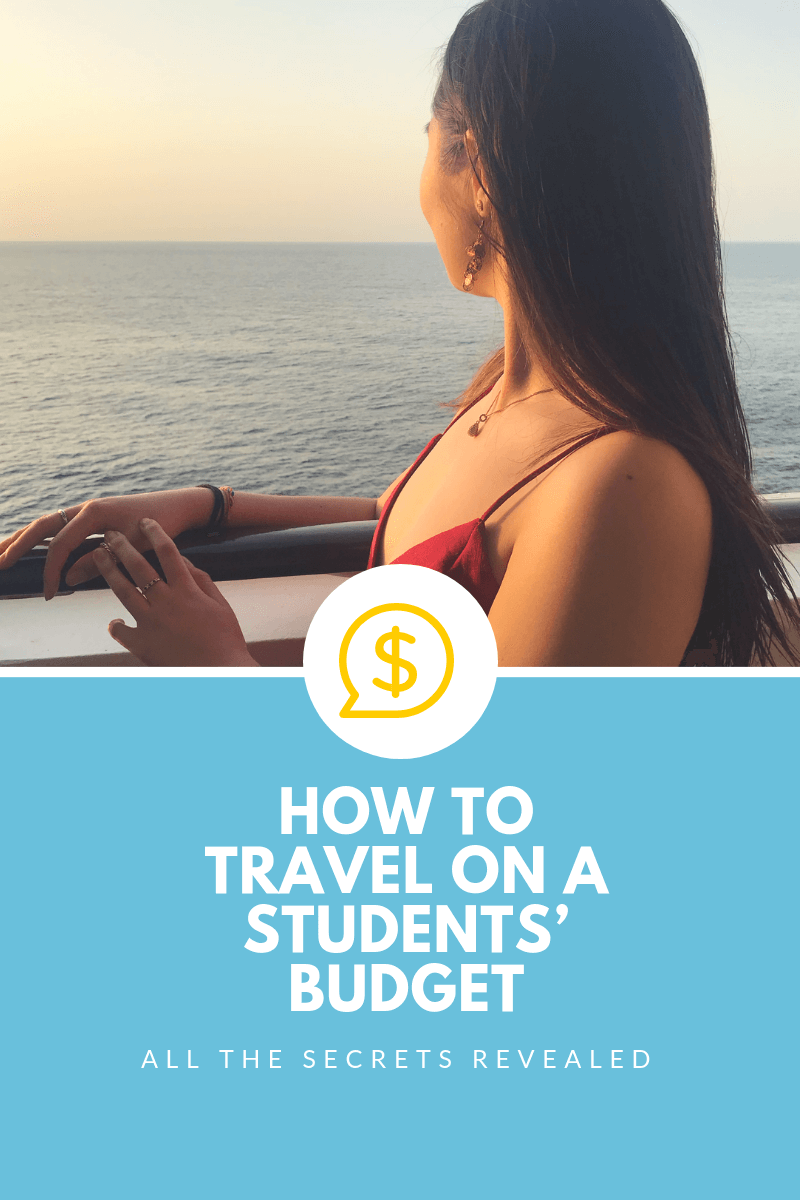 How to Travel on a Students' Budget