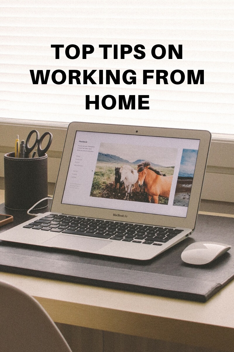 Top Tips on Working from Home
