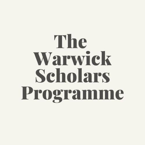 The Warwick Scholars Programme