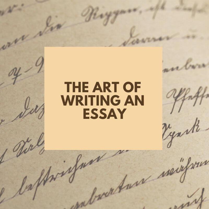 The Art of Writing an Essay