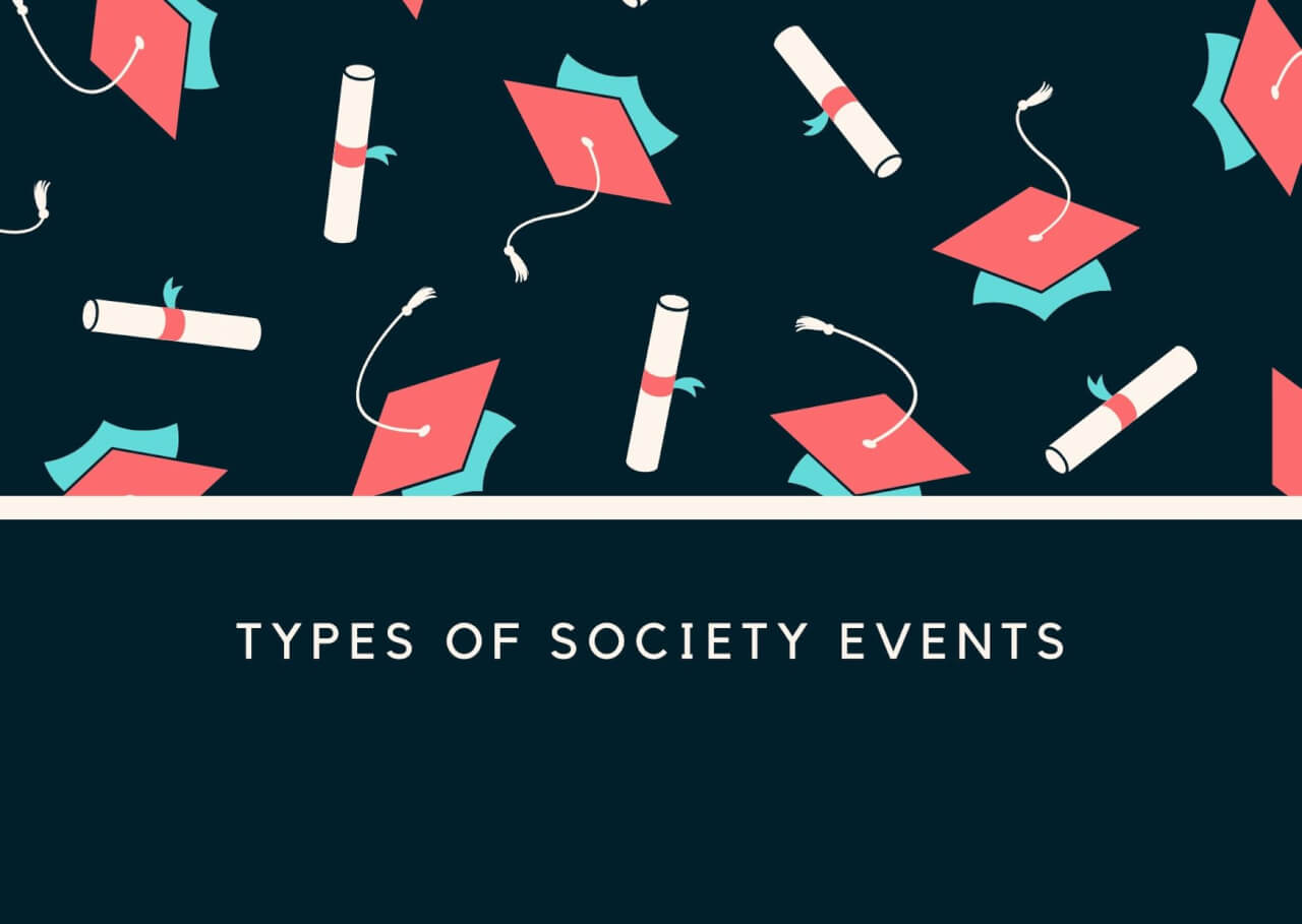 Types of Society Events