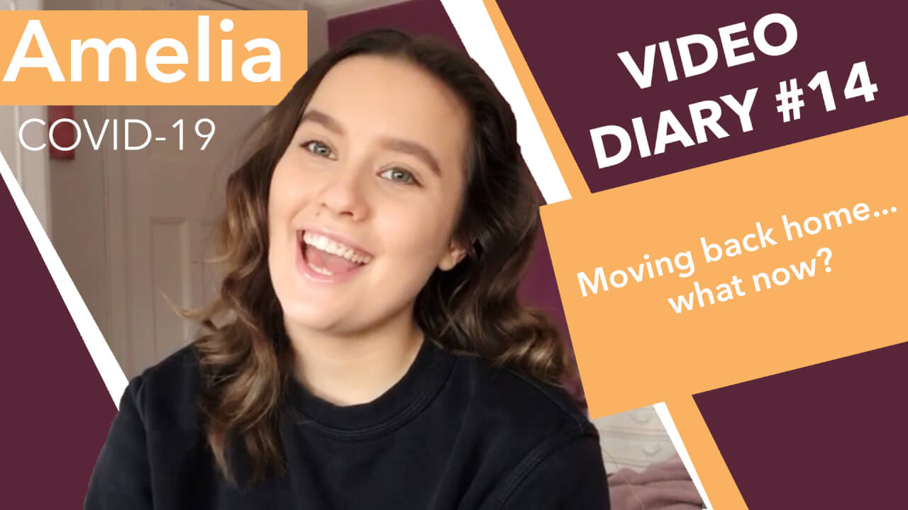 Video Diary 14: Moving back home…what now?