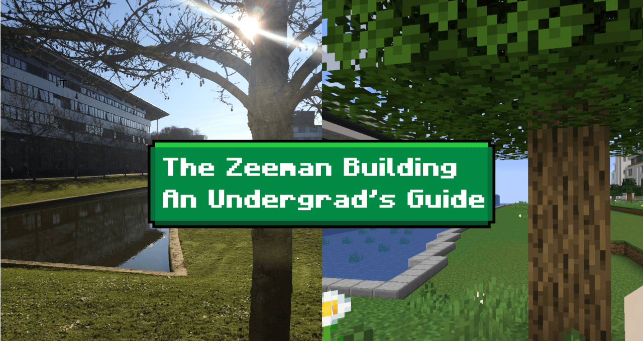 The Zeeman Building: An Undergrad's Guide *in Minecraft*