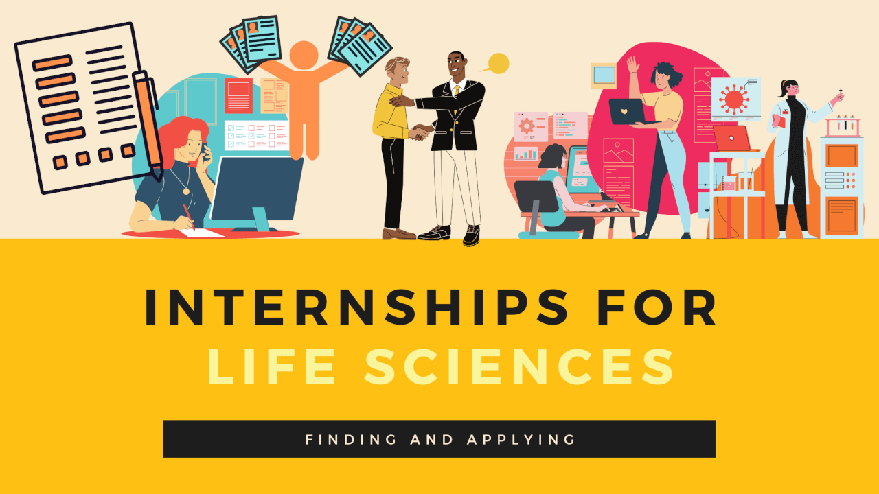 Finding and Applying to Life Science Internships