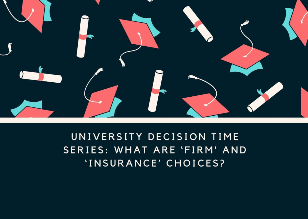 University Decision Time Series: What are 'firm' and 'insurance' choices?