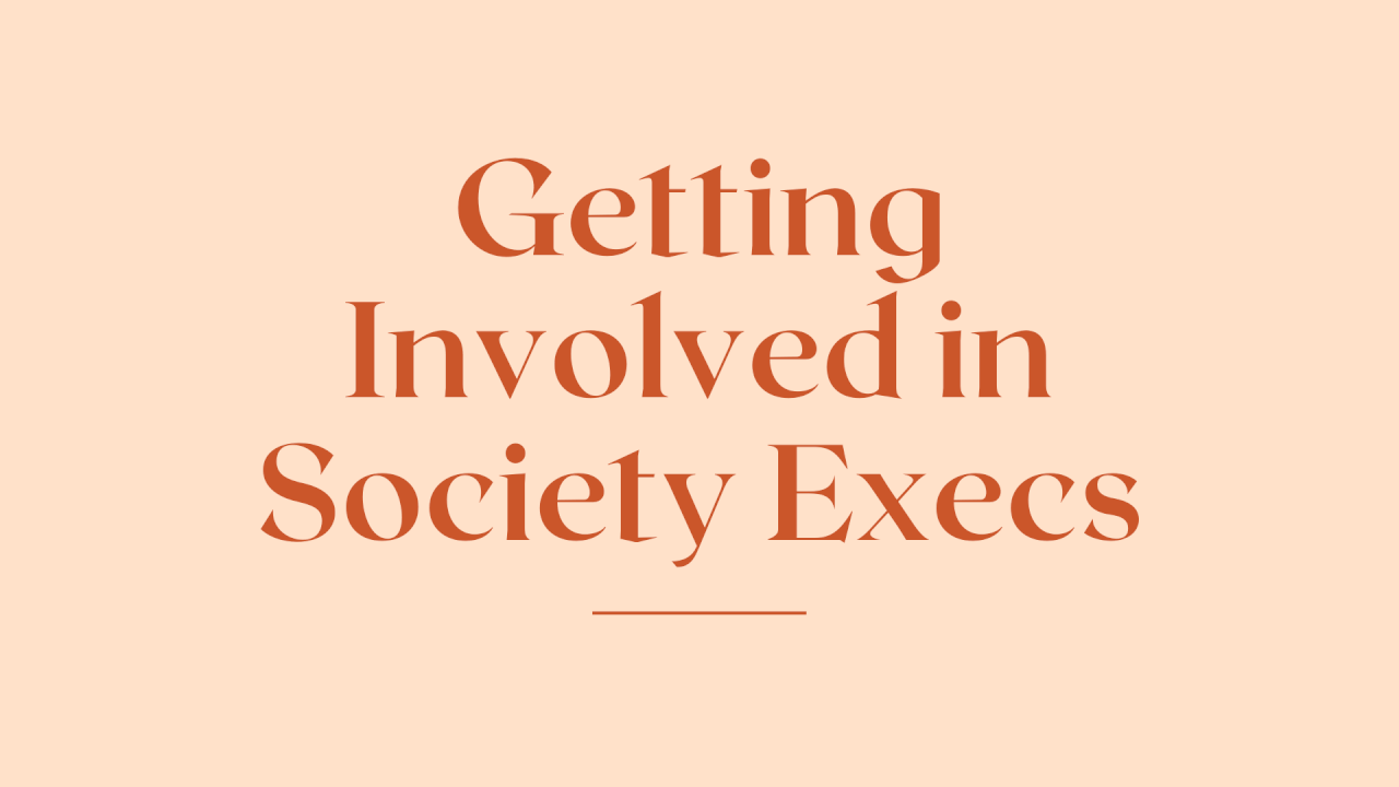 Getting Involved in Society Execs