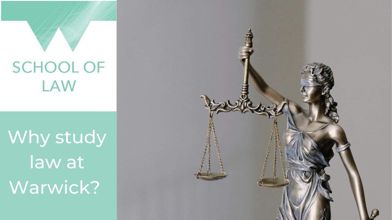 Why study Law at Warwick University