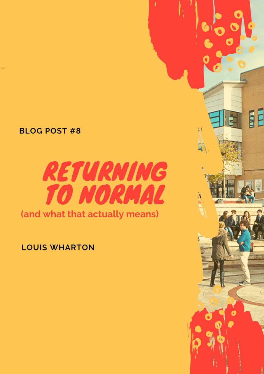 Returning to 'normal' (and what that actually means)