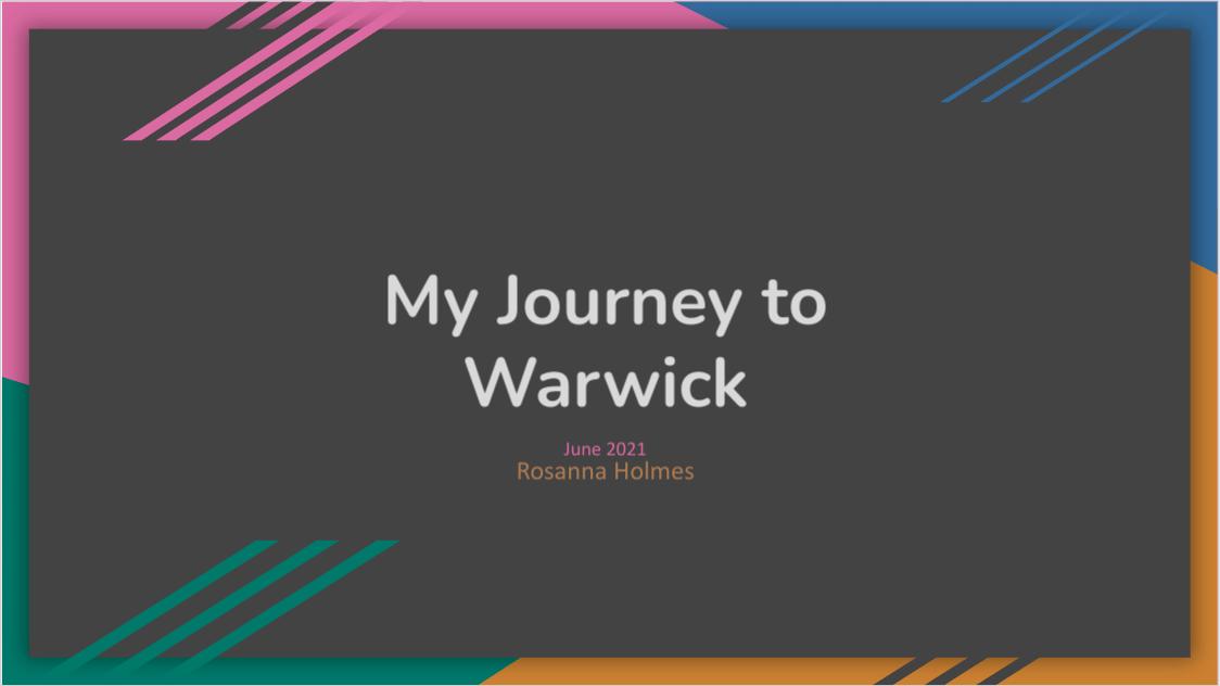 My Journey to Warwick (first post!)